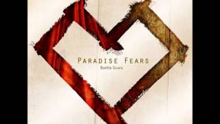 Fought for Me : Paradise Fears