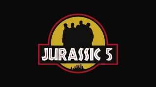 Jurassic 5 - The Influence (HQ)