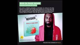BOB DA RAGE SENSE - SER OU NÃO SER