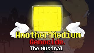 Another Medium - Genocide. The Musical
