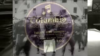 1920s Fascisti Hymn (Giovinezza)  - Italian Military Band