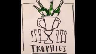 Drake Trophies (Lyrics in the description)