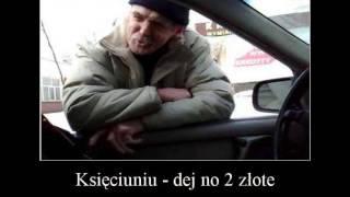 Księciuniu - dej no 2 złote (Music Remix)