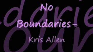 Kris Allen - No Boundaries w/ Lyrics