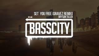 Bryson Tiller - Set You Free (Gravez Remix)
