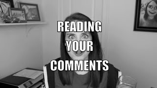 Reading Your Comments