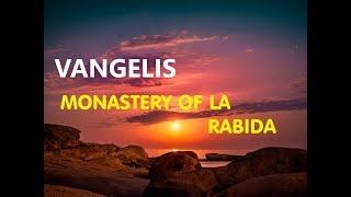 Vangelis - Monastery Of La  Rabida