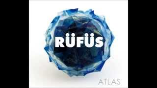 RÜFÜS - Simplicity is Bliss