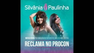 SILVÂNIA E PAULINHA - RECLAMA NO PROCON | LANÇAMENTO 2017