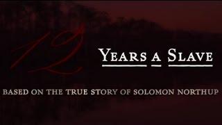 12 Years A Slave - Cine Trailer 2013 - (English) - HD 720p - 3D
