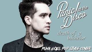 Panic! At The Disco - Death Of A Bachelor [Band: Fortunes] (Punk Goes Pop Style Cover)