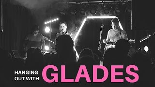 Feature: Hanging Out With GLADES