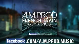 Jaugs - French Train (Remix SNCF)