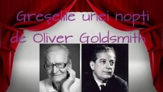 Greşelile unei nopţi de Oliver Goldsmith (1956)
