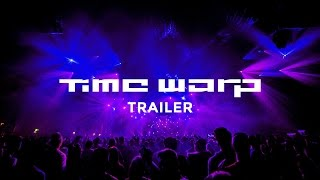 Time Warp 2017 - Official Trailer
