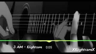 3 AM-Nightcore