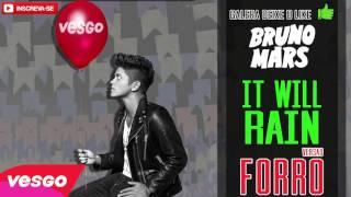 Bruno Mars It Will Rain VERSÃO FORRÓ
