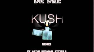 (2010) Dr Dre Ft. Akon, Redman, Styles P & The Game - Kush (DJ Slick Remix) ***HOT NEW MIX***
