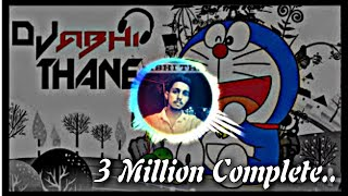 DORAEMON TITLE SONG (FULL HALGI MIX) DJ ABHI THANE - MANORAMA NAGAR