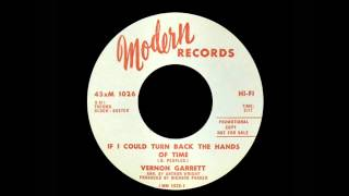 Vernon Garrett - If I Could Turn Back The Hands Of Time