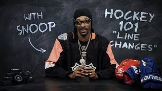 Hockey 101 with Snoop Dogg | Ep 5: Line Changes