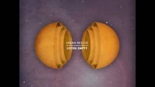 Urban Rescue - Without You