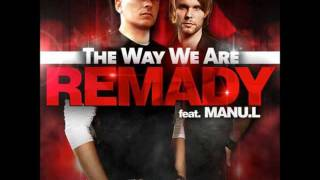 Remady ft. Manu-L - The Way We Are