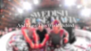 Leave The World Behind + Good Love + Flash [Swedish House Mafia Mix]