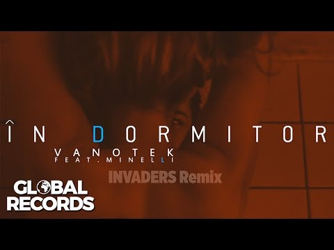 Vanotek feat. Minelli - In Dormitor | INVADERS Remix