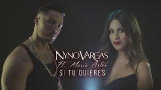 Nyno Vargas - Si tú quieres (feat. María Artés) (Lyric Video)
