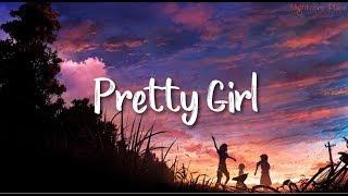 Pretty Girl - Maggie Lindemann [Nightcore]