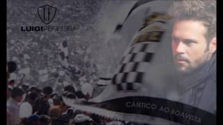 LUIGI FERREIRA - CÂNTICO AO BOAVISTA