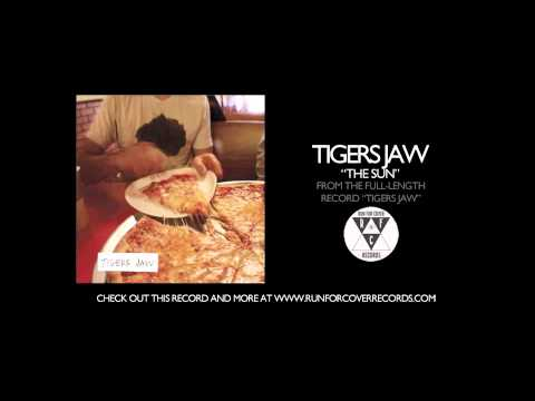 tigers-jaw-the-sun-runforcovertube