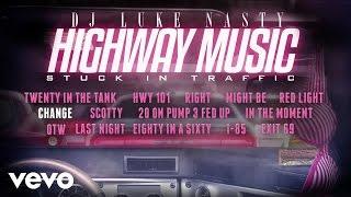 DJ Luke Nasty - Change (Audio) ft. DJ Blak width=