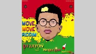 Move Move Riddim Instrumental [APRIL 2017] ''PROD DJ ZaYoN''