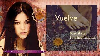 08 Shakira - Vuelve [Lyrics]