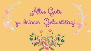 Geburtstagsglückwünsche Video Grüße Geburtstag whatsapp, schöne Geburstagslieder von Thomas Koppe
