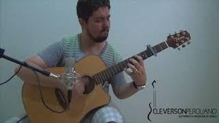 Perto quero estar - FINGERSTYLE ( Toque no Altar ) - CLEVERSON PERCILIANO