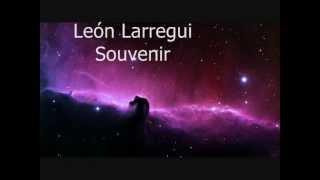 Leon Larregui Souvenir (Letra)