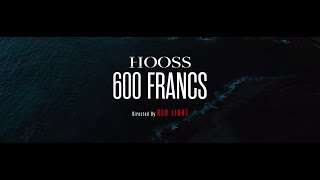 HOOSS - 600 Francs