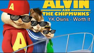 YK Osiris - Worth It (Chipmunk Version)