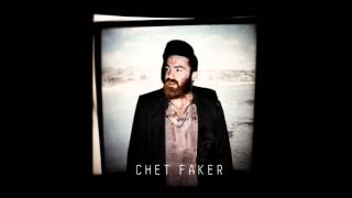 Chet Faker - Burst of Insanity/Clarity