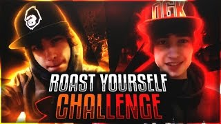ROAST YOURSELF CHALLENGE!! (Diss Track)