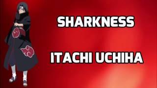 RAP NARUTO | ITACHI UCHIHA | SHARKNESS (LETRA)