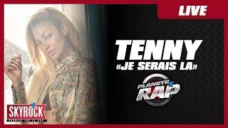 "Tenny ""Je serai là"" (Cover Teri Moïse) en live #PlanèteRap"