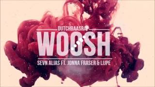 Sevn Alias Woosh Feat Jonna Fraser & Lijpe Prod Djermo Beats & Denta Beats [Bass Boosted]