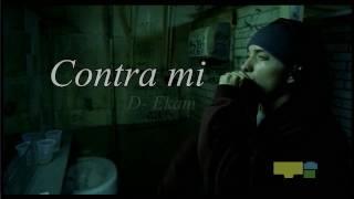 Contra mi | D-Ekam | Mi version en Español de Lose Yourself