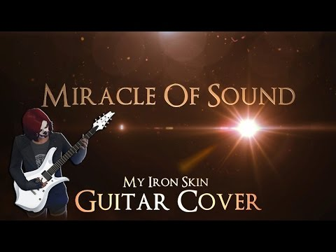 miracle-of-sound-my-iron-skin-guitar-cover-stammrain-music-and-highlight-channel