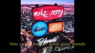 Hands - Mike Perry ft. The Vamps & Sabrina Carpenter [LYRICS]