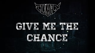 Climax - Give Me The Chance [Official Lyric Video with CHORDS]